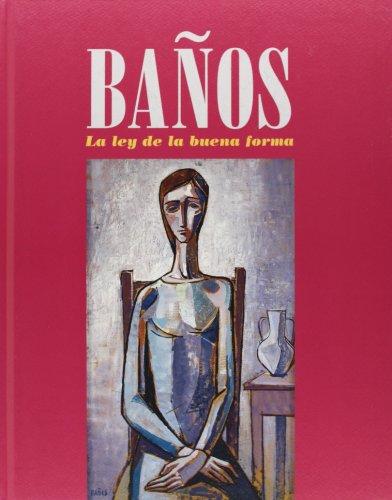 Descargar Libro Baños: La Ley De La Buena Forma José Vicente Rodríguez