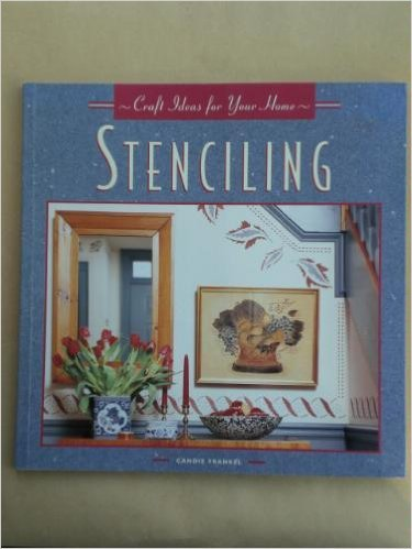 Craft Ideas for Your Home: Stenciling