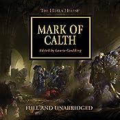 Mark of Calth: The Horus Heresy, Book 25 | Guy Haley, Graham McNeill, Anthony Reynolds, David Annandale, Rob Sanders, Aaron Dembski-Bowden, Dan Abnett