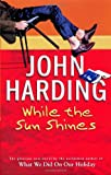 While the Sun Shines, John Harding, 0552999660
