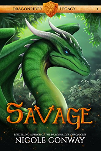 Savage (Dragonrider Legacy 1)