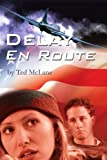 Delay en Route, Ted Mclane, 0595235425