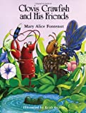 Clovis Crawfish and His Friends, Mary Alice Fontenot, 1589807626