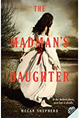 The Madman's Daughter Paperback