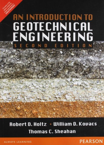 An Introduction to Geotechnical Engineering 2nd Edition by Holtz(January 1, 2011) Paperback
