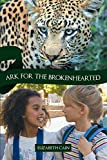 img - for Ark for the Brokenhearted: Sequel to Once to Every Man book / textbook / text book