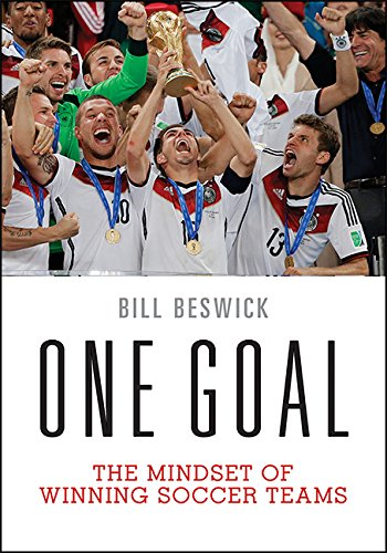 One Goal: The Mindset of Winning Soccer Teams