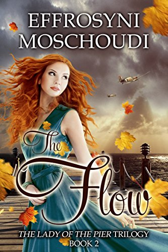 Book: The Flow (The Lady of the Pier Book 2) by Effrosyni Moschoudi