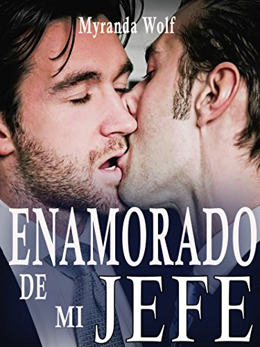 Enamorado de mi jefe: (gay erotica BDSM) (Spanish Edition)
