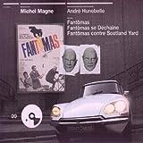 Trilogie Fantomas (Ecoutez Le Cinema)