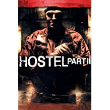 Hostel Part II (Unrated)