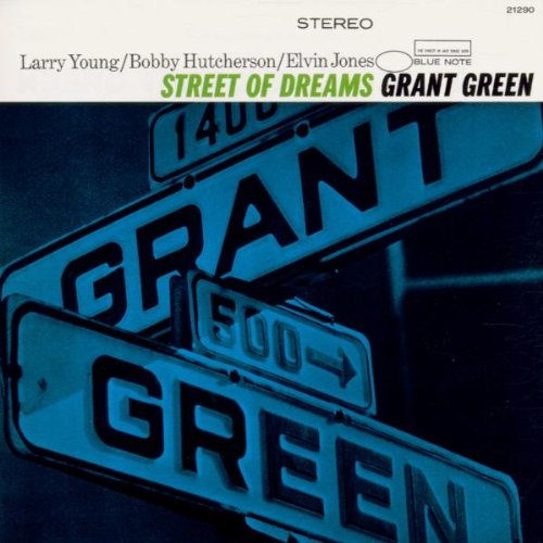 Image result for grant green street of dreams