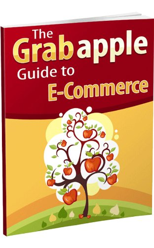 Download The Grabapple Guide to E-commerce Pdf