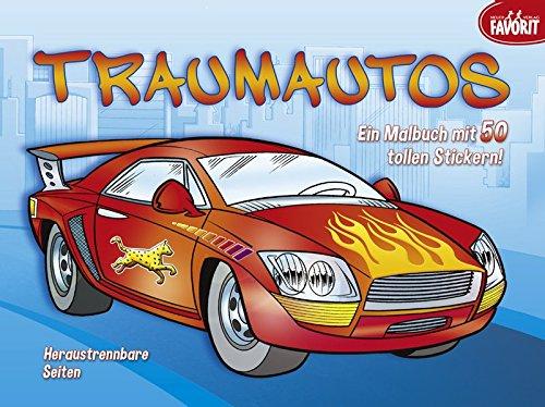 Traumautos: Ein Malbuch mit 50 tollen Stickern