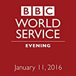 January 11, 2016: Evening |  BBC Newshour