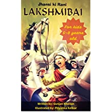 Rani Lakshmibai of Jhansi: For kids ages 5-8 years old (Doodle my book)