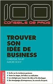 Trouver son idée de business: 9782843435959: Amazon.com: Books