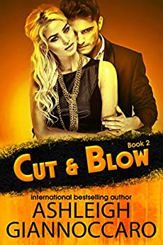Cut & Blow: Book Two by [Giannoccaro, Ashleigh]