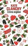 Crème anglaise par Kate Clanchy