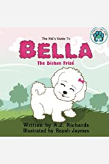 A Puppy's New Home, Bella the Bichon Frise Paperback