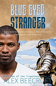 Blue Eyed Stranger: A Contemporary mm romance (Trowchester Series Book 2) by [Beecroft, Alex]