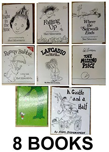 Shel Silverstein's 8 Book Set: Where the Sidewalk Ends, A Light in the Attic, Falling Up, Lafcadio, The Missing Piece, the Giving Tree, Runny Rabbit, A Giraffe and a Half