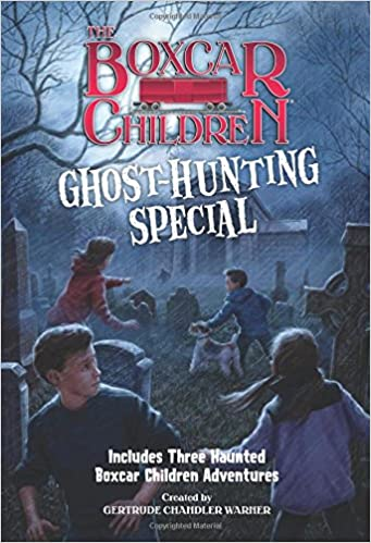 The Ghost-Hunting Special (The Boxcar Children Mysteries)