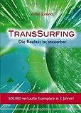 TransSurfing. Die Realität ist steuerbar