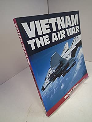 Vietnam: The Air War 1965-1975 (Osprey Colour Series)