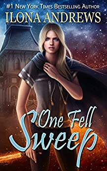 One Fell Sweep (Innkeeper Chronicles Book 3) by [Andrews, Ilona]