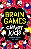 img - for Brain Games for Clever Kids: Puzzles to Exercise Your Mind book / textbook / text book