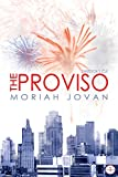 The Proviso, Director's Cut (Tales of Dunham Book 1)