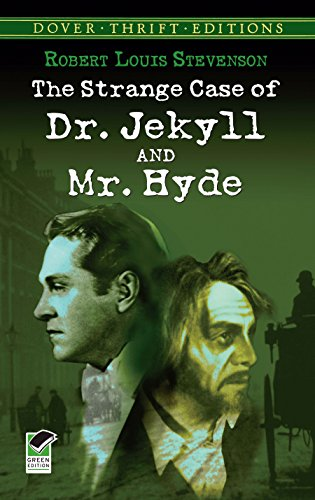 the-strange-case-of-dr-jekyll-and-mr-hyde-dover-thrift-editions
