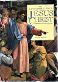 The Illustrated Life of Christ, Joseph Rhymer, 0802114504