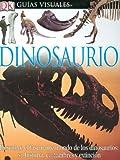 img - for Dinosaurio (DK Eyewitness Books) (Spanish Edition) book / textbook / text book