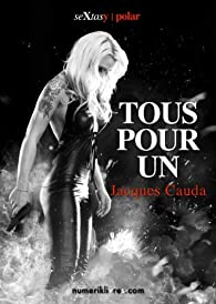 Tous pour un par Jacques Cauda