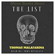 The List: Moon Books Shorts Audiobook by Thomas Malafarina Narrated by John Dunleavy