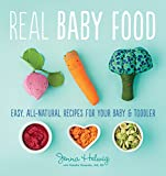 Best Baby Food Cookbooks - Real Baby Food: Easy, All-Natural Recipes for Your Review