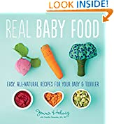 #9: Real Baby Food: Easy, All-Natural Recipes for Your Baby and Toddler