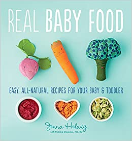 Real baby food easy all natural recipes for your baby and toddler real baby food easy all natural recipes for your baby and toddler jenna helwig 9780544464957 amazon books forumfinder Image collections