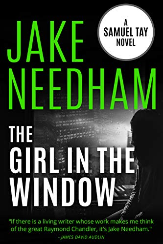 THE GIRL IN THE WINDOW: Samuel Tay #4 (The Samuel Tay Novels) ()