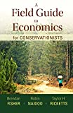 img - for A Field Guide to Economics for Conservationists book / textbook / text book