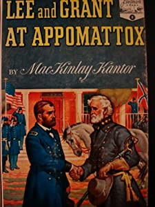 Hardcover Lee and Grant at Appomattox Book