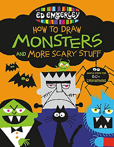 Ed Emberley's How to Draw Monsters and More Scary Stuff (Ed Emberley's Drawing Book -