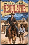 Regulator, Dale Colter, 0061001007