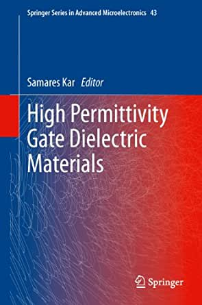 High permittivity gate dielectric materials pdf free