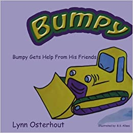 Book Bumpy the Bulldozer: Bumpy Gets Help From His Friends by Lynn Osterhout (2007-10-18)