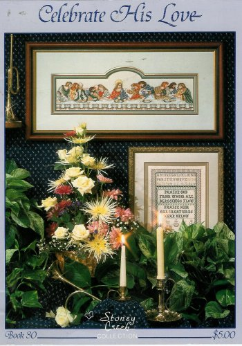 Celebrate His Love: 14 cross stitch samplers (Stoney Creek Collection, Book 30)