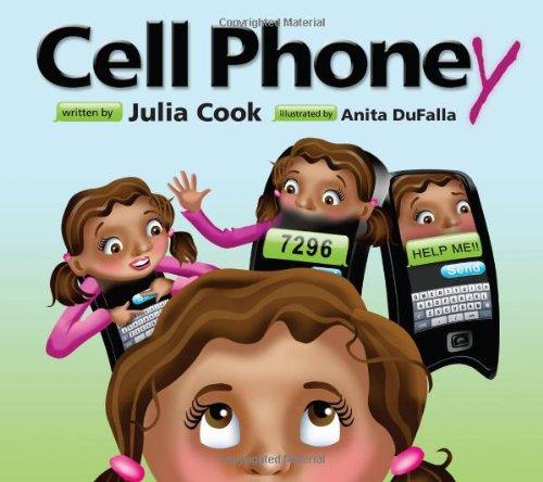 Cell Phoney [Julia Cook] (Tapa Blanda)