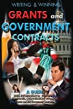 Writing and Winning Grants and Government Contracts, Mike Floyd, 145658068X